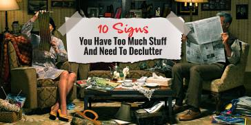 10 Signs You Have Too Much Stuff Meme