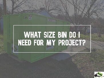What Size Bin Do I Need for My Project?