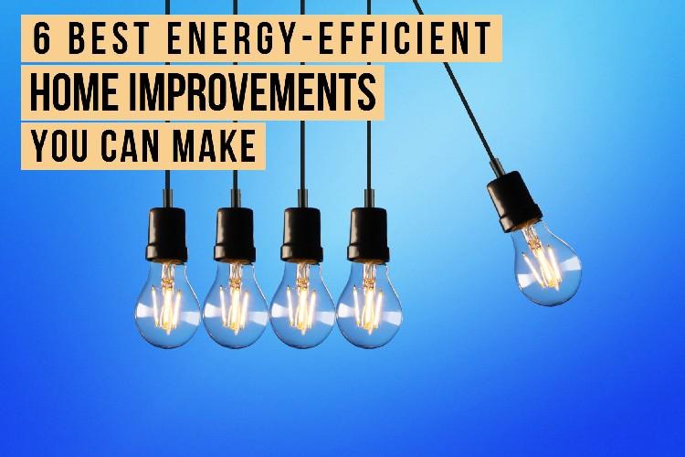6-energy-efficient-home-improvements
