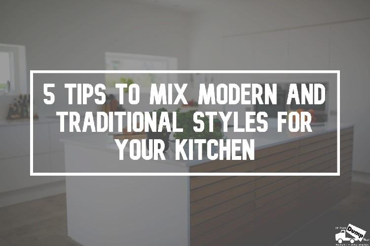 Mix Modern and Traditional Styles for kitchens